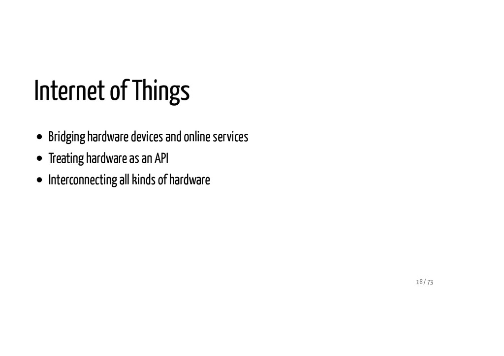 Internet of Things Bridging hardware devices an...