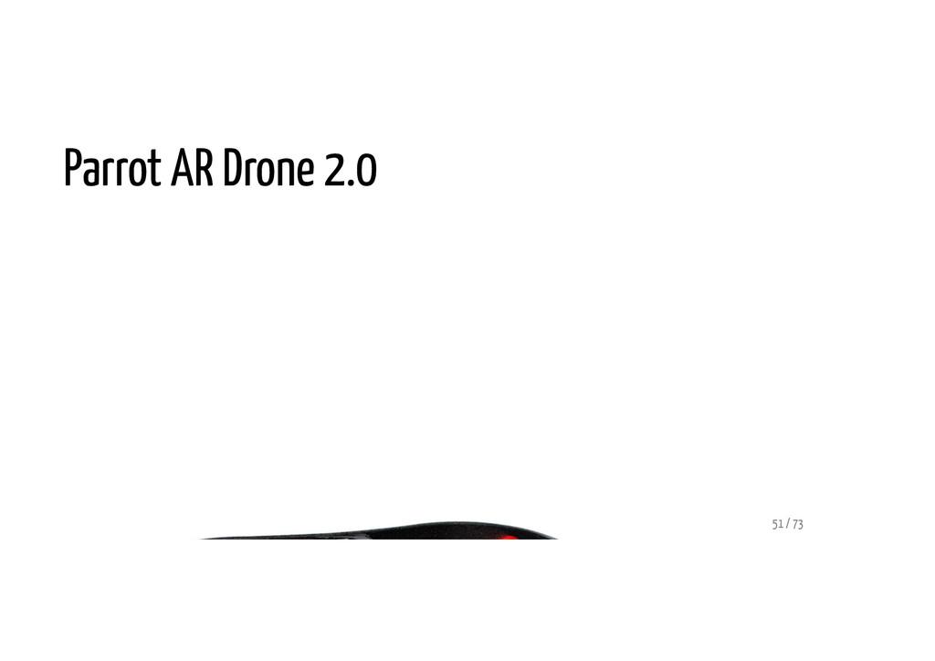 Parrot AR Drone 2.0 51 / 73