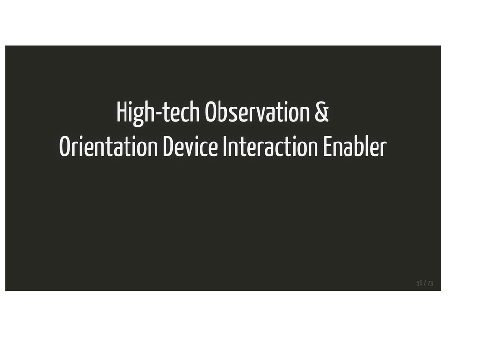High-tech Observation & Orientation Device Inte...