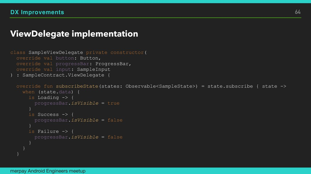DX Improvements ViewDelegate implementation cla...