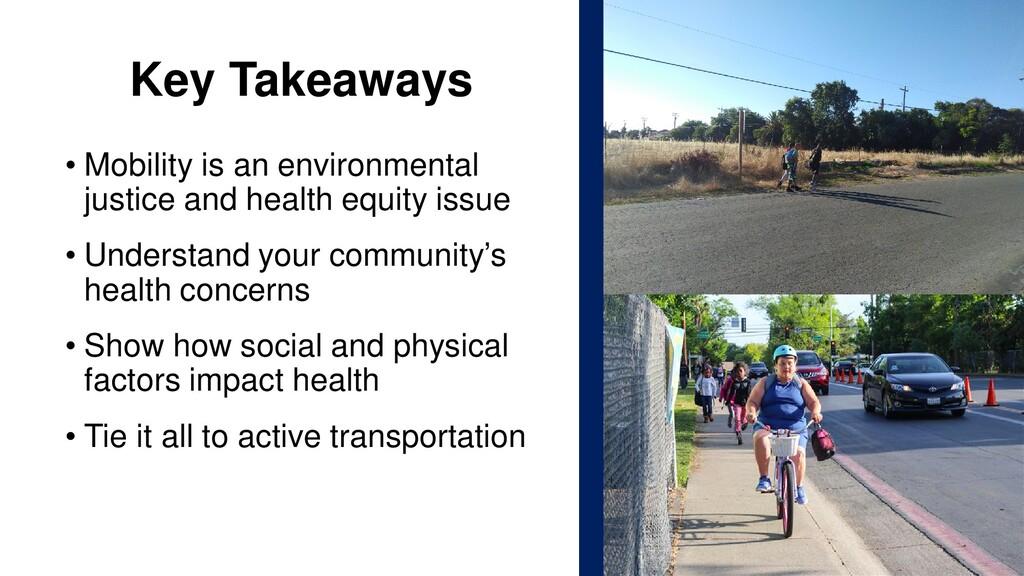 Key Takeaways • Mobility is an environmental ju...