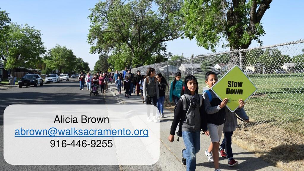 Alicia Brown abrown@walksacramento.org 916-446-...
