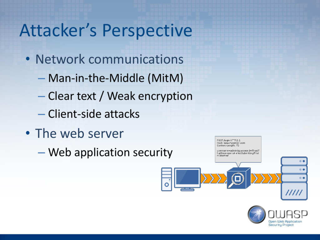 Attacker's Perspective • Network communications...