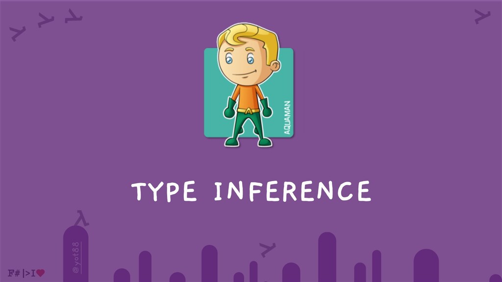 @yot88 TYPE INFERENCE