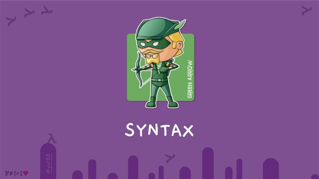 @yot88 SYNTAX