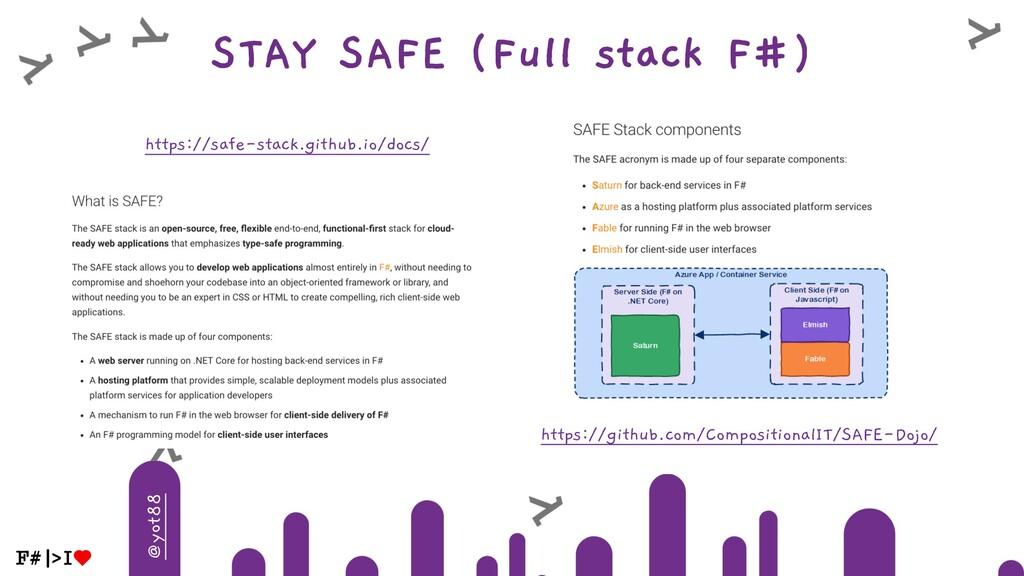 @yot88 STAY SAFE (Full stack F#) https://github...
