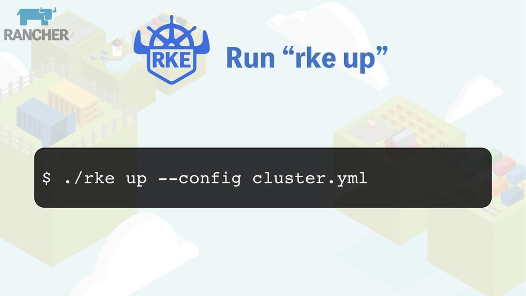 3VOlSLF VQz $ ./rke up --config cluster.yml