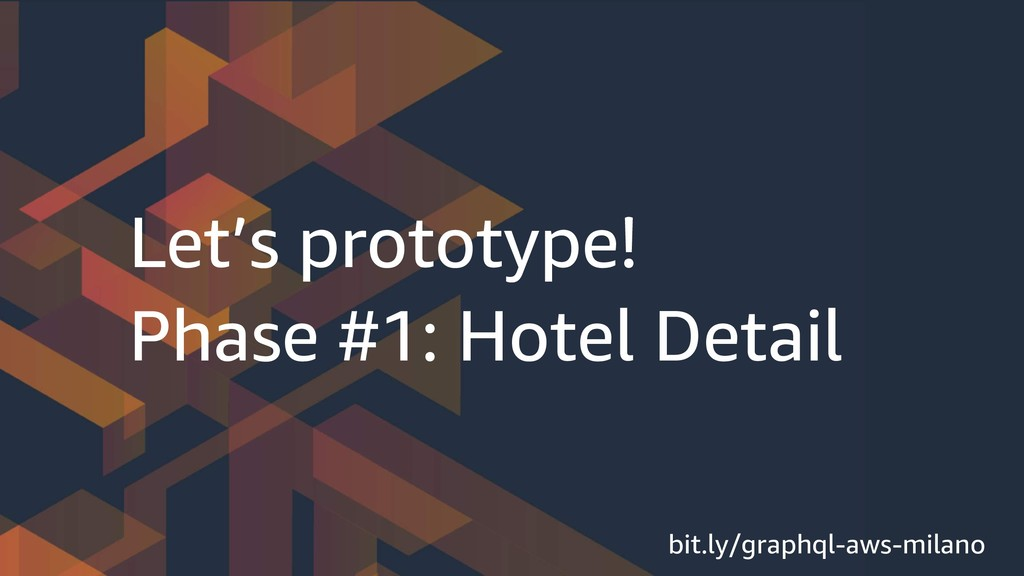 Let's prototype! Phase #1: Hotel Detail bit.ly/...