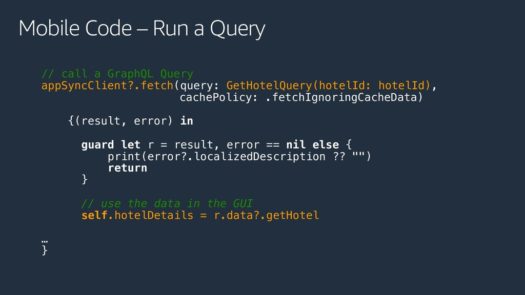 Mobile Code – Run a Query // call a GraphQL Que...