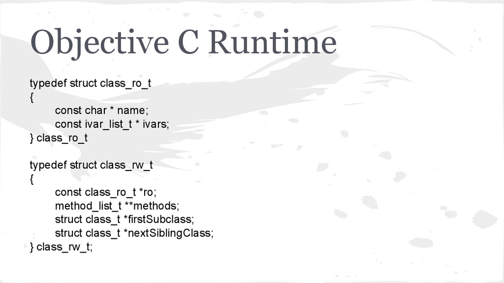 Objective C Runtime typedef struct class_ro_t {...
