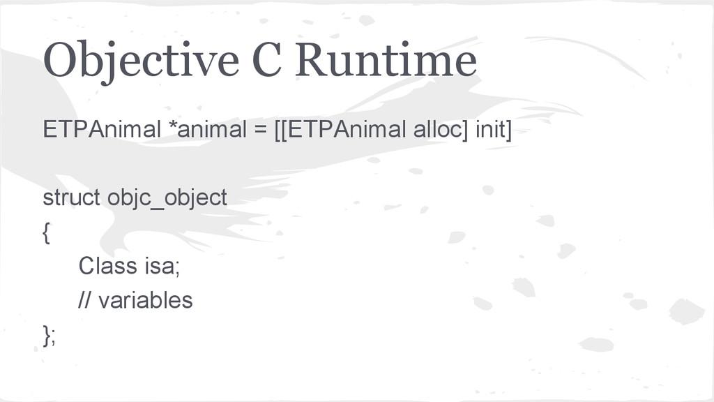 Objective C Runtime ETPAnimal *animal = [[ETPAn...