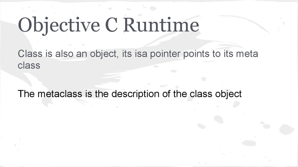 Objective C Runtime Class is also an object, it...