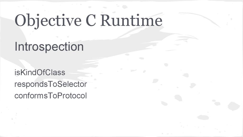 Objective C Runtime Introspection isKindOfClass...