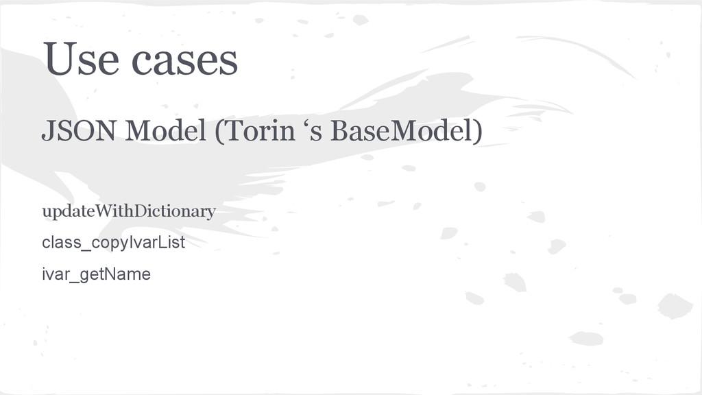 Use cases JSON Model (Torin 's BaseModel) updat...