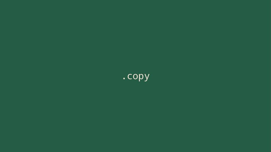 .copy