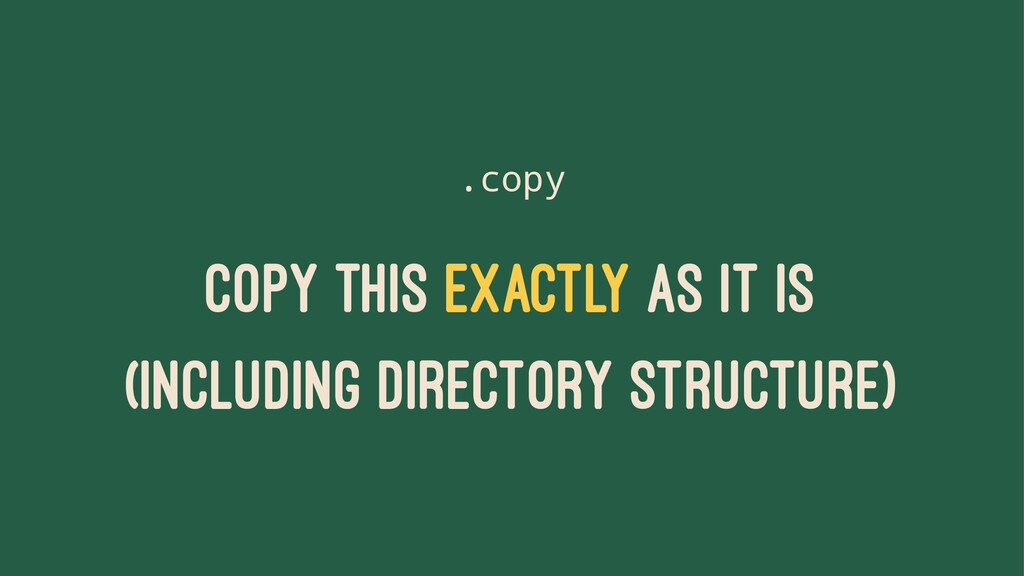.copy COPY THIS EXACTLY AS IT IS (INCLUDING DIR...