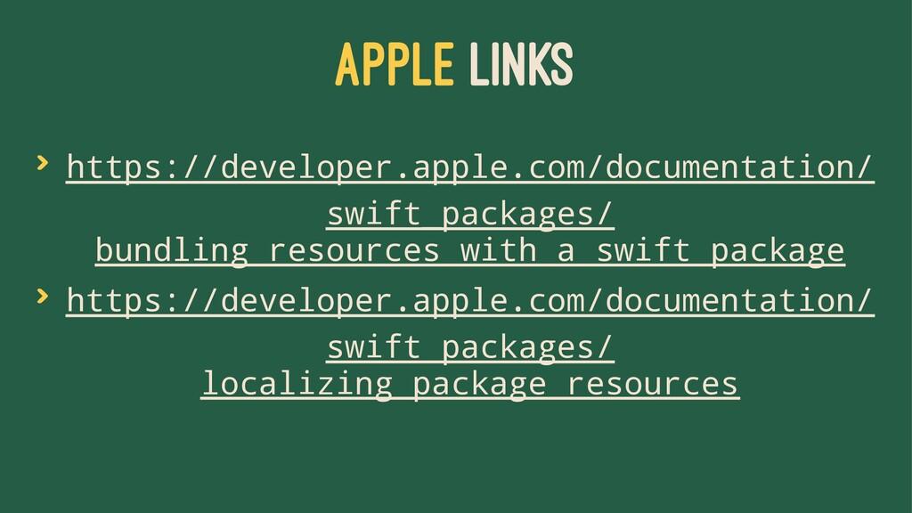 APPLE LINKS > https://developer.apple.com/docum...