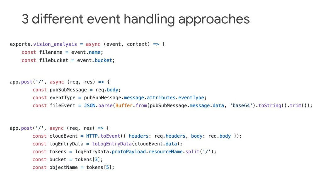 3 different event handling approaches