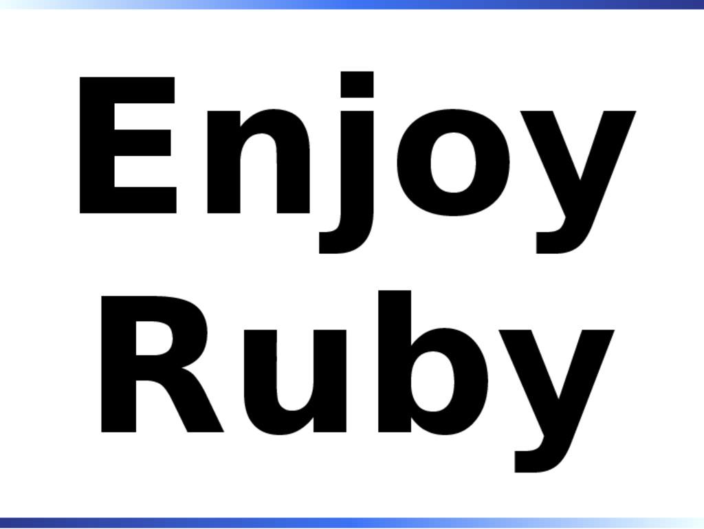 Enjoy Ruby
