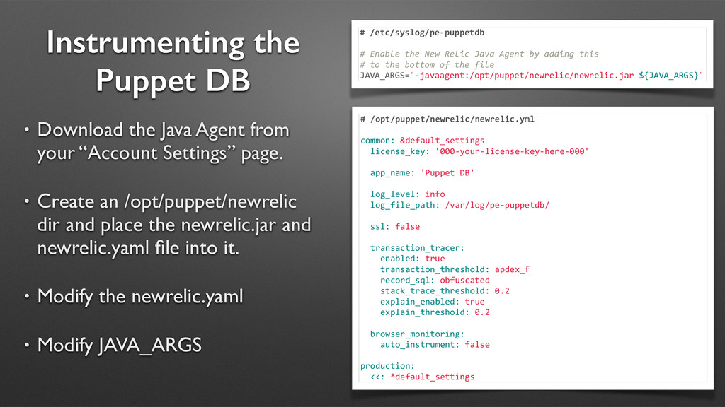 Instrumenting the Puppet DB • Download the Java...