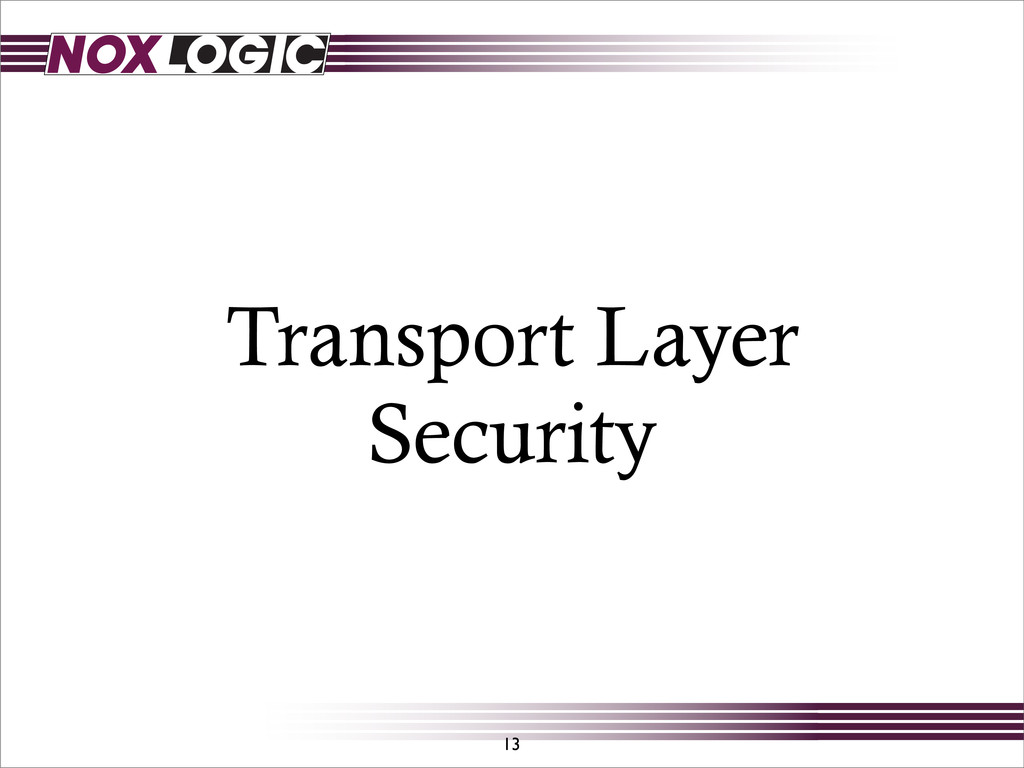 Transport Layer Security 13