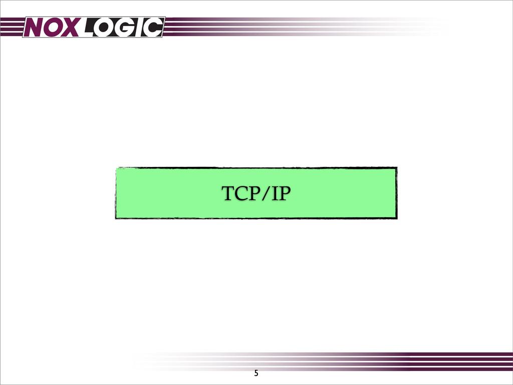 TCP/IP 5