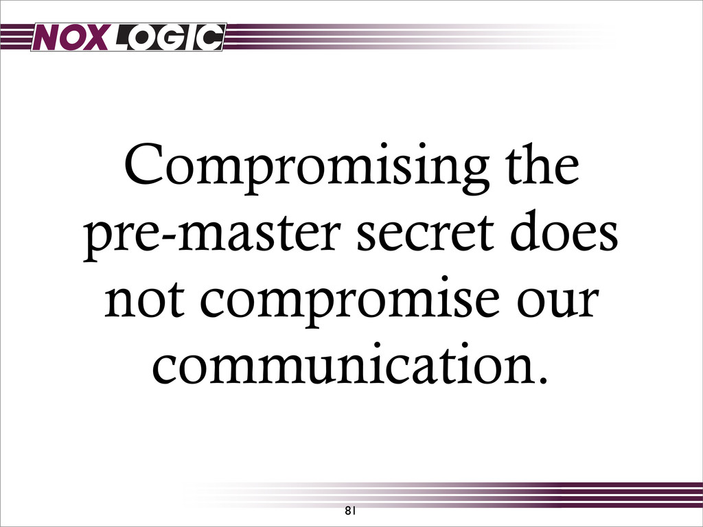 Compromising the pre-master secret does not com...