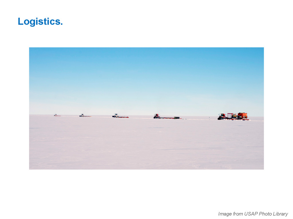Logistics. Image from USAP Photo Library