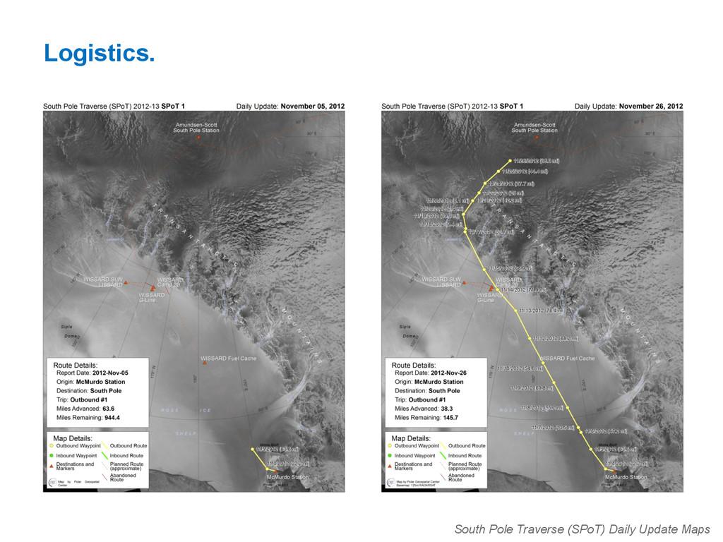 Logistics. South Pole Traverse (SPoT) Daily Upd...