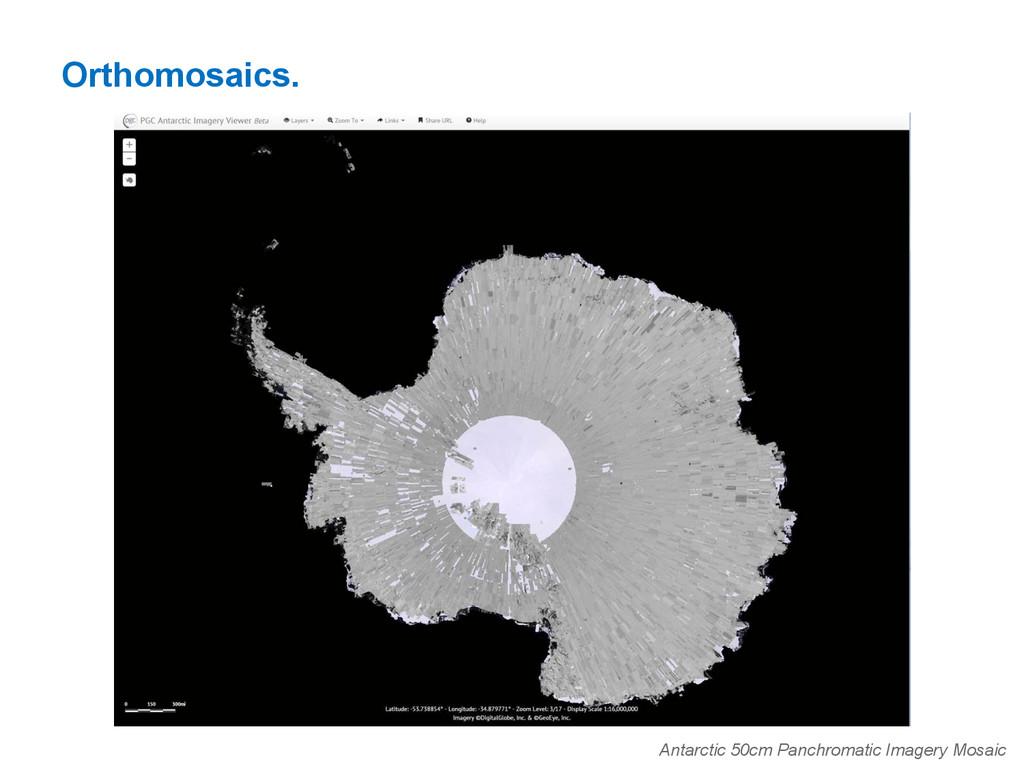 Orthomosaics. Antarctic 50cm Panchromatic Image...