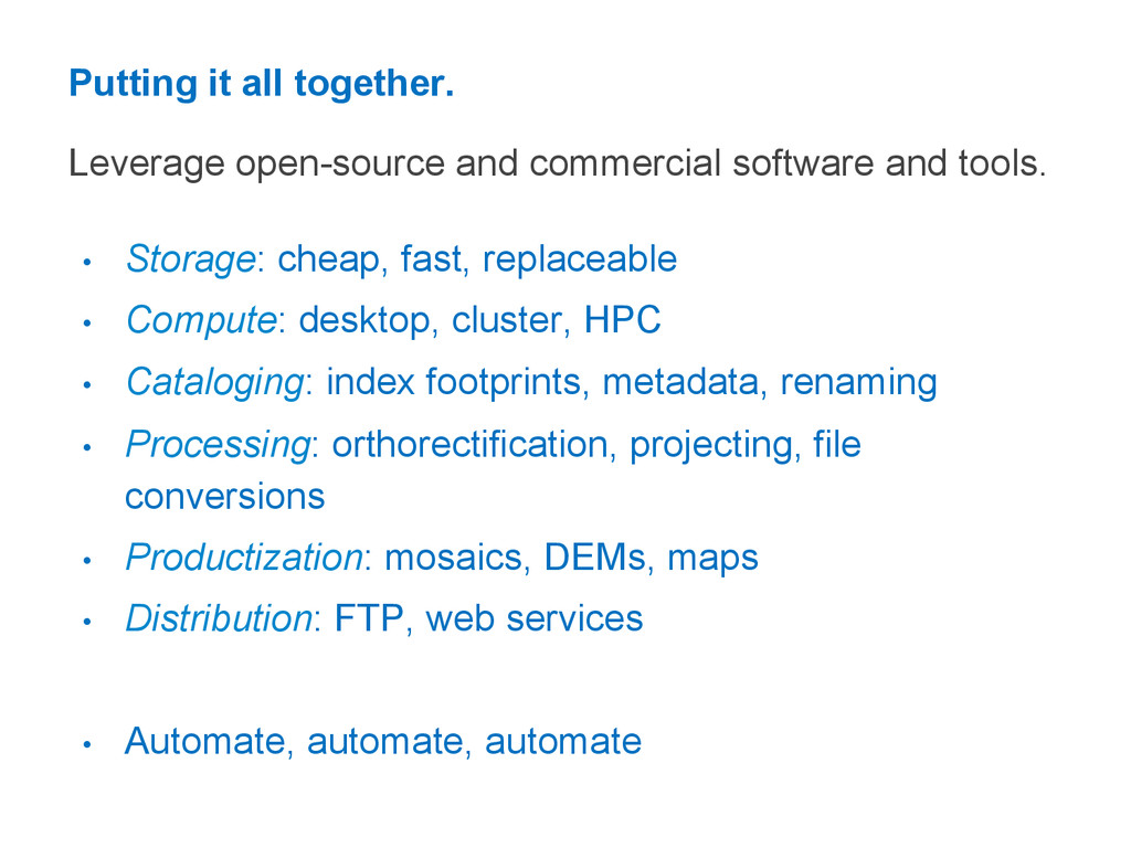 Putting it all together. Leverage open-source a...