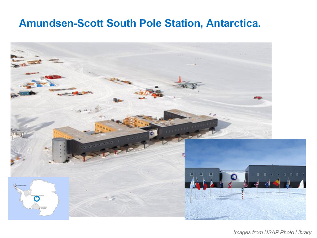 Amundsen-Scott South Pole Station, Antarctica. ...