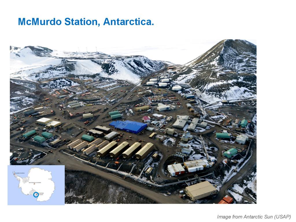 McMurdo Station, Antarctica. Image from Antarct...