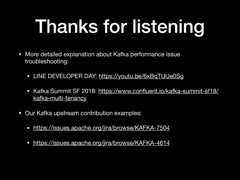 Thanks for listening • More detailed explanatio...
