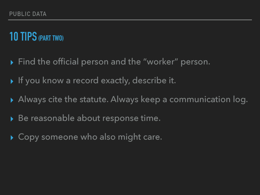 PUBLIC DATA 10 TIPS (PART TWO) ▸ Find the offici...