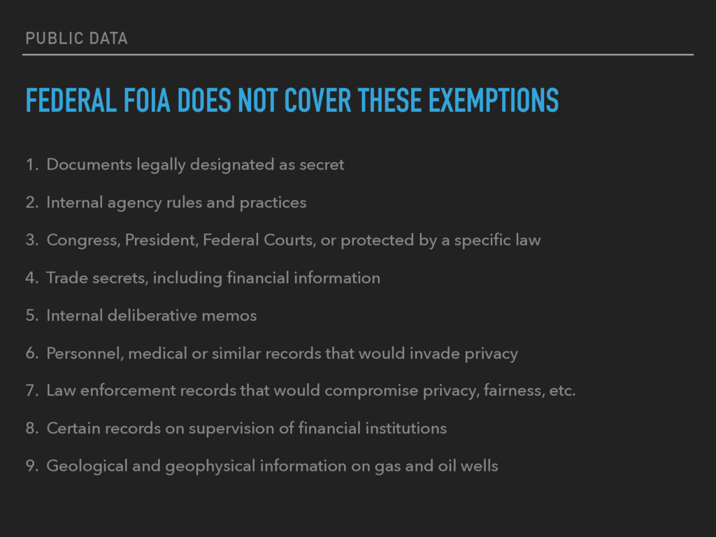 PUBLIC DATA FEDERAL FOIA DOES NOT COVER THESE E...