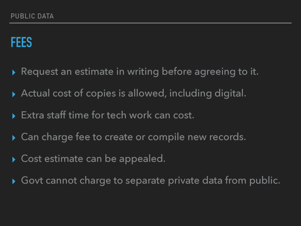 PUBLIC DATA FEES ▸ Request an estimate in writi...