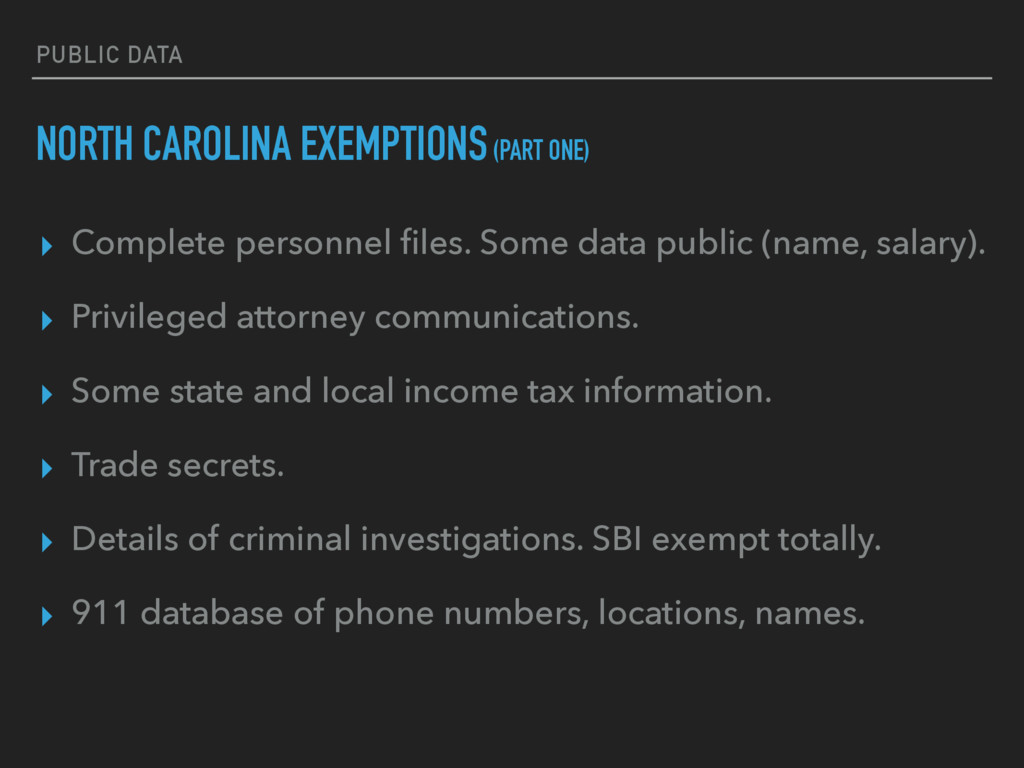 PUBLIC DATA NORTH CAROLINA EXEMPTIONS (PART ONE...