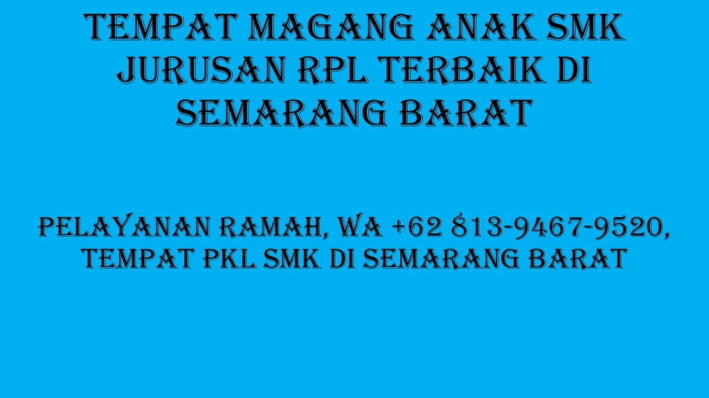 Tempat Magang Anak SMK Jurusan RPL Terbaik Di S...