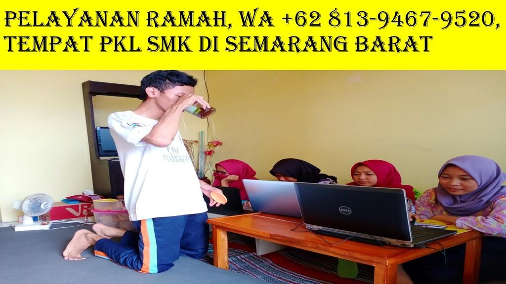 PELAYANAN RAMAH, WA +62 813-9467-9520, Tempat P...