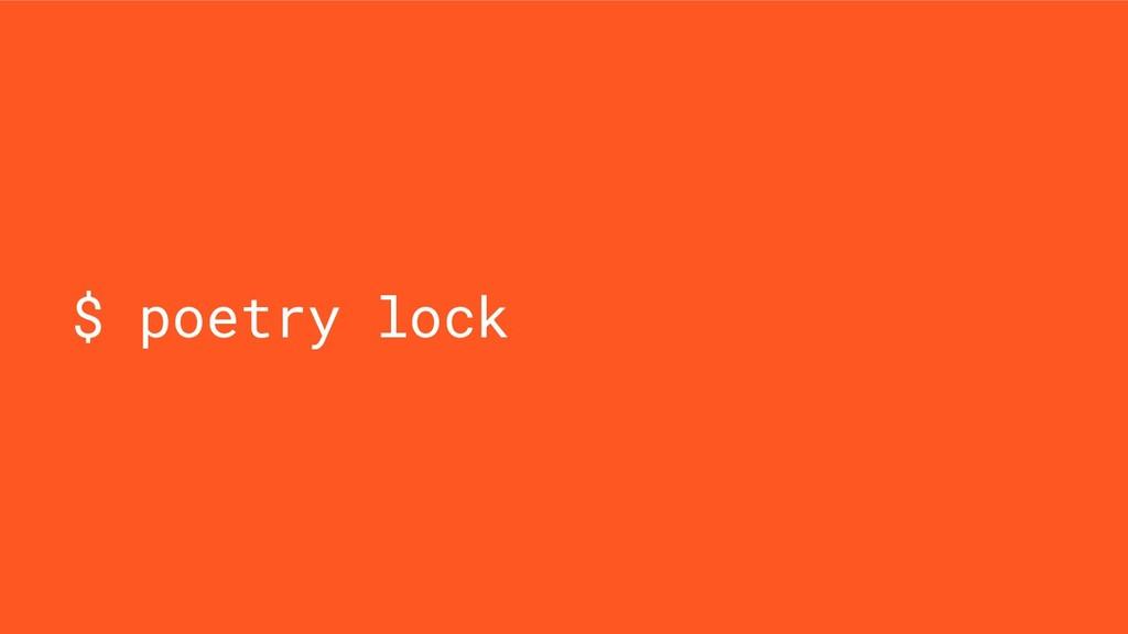 $ poetry lock