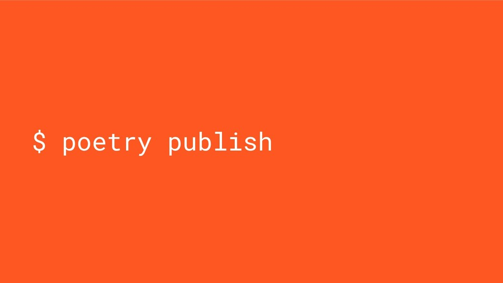 $ poetry publish