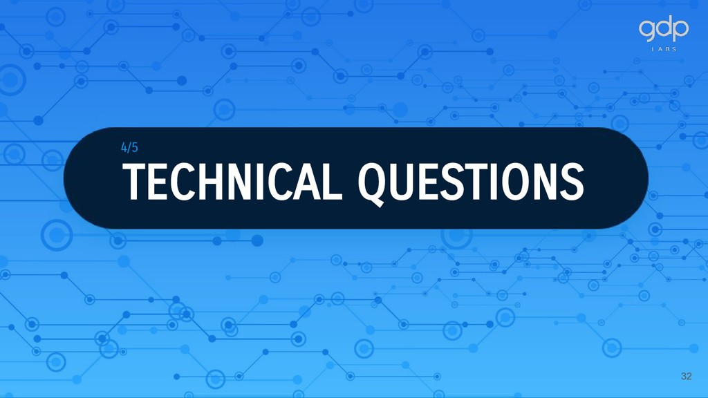 32 TECHNICAL QUESTIONS 4/5