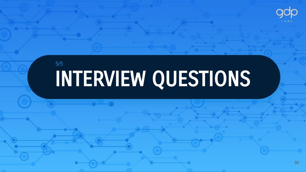 50 INTERVIEW QUESTIONS 5/5