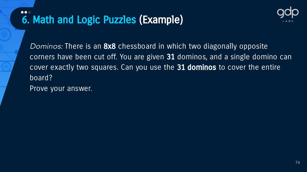 6. Math and Logic Puzzles (Example) ••• 74 Domi...