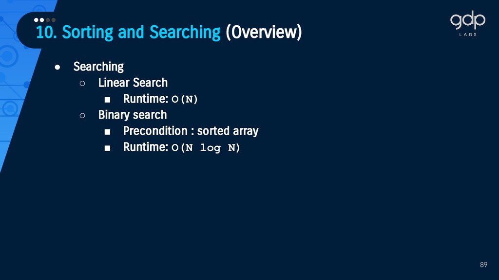 10. Sorting and Searching (Overview) •••• 89 ● ...