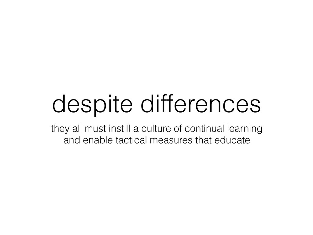 despite differences they all must instill a cul...