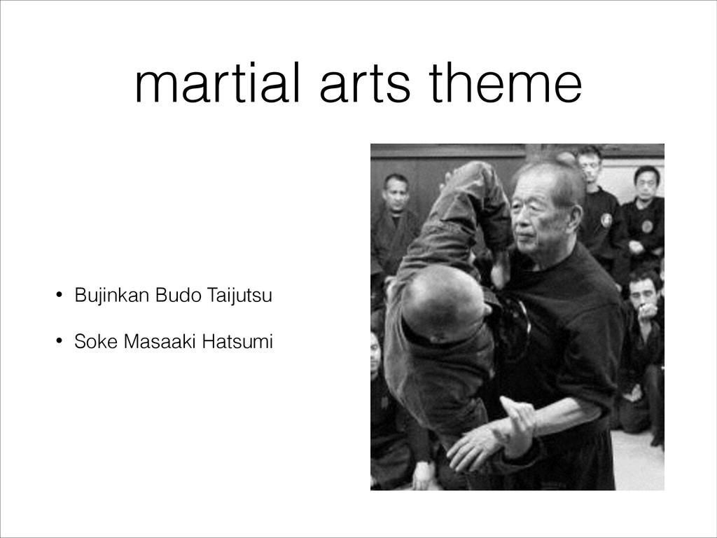 martial arts theme • Bujinkan Budo Taijutsu • S...
