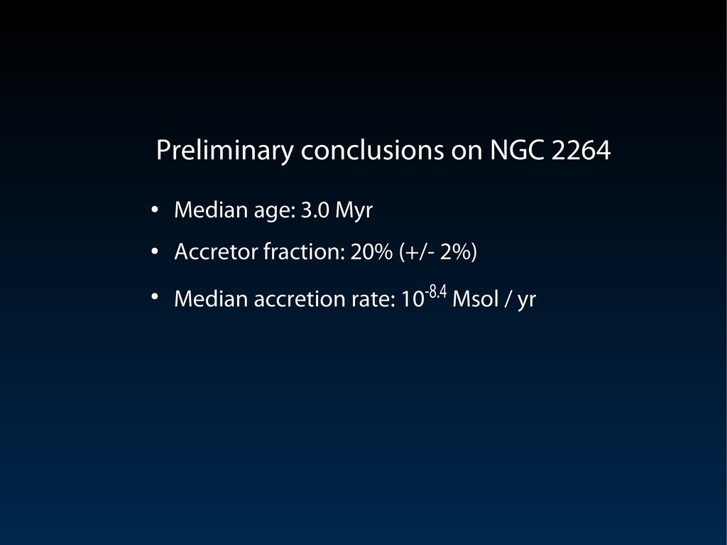 Preliminary conclusions on NGC 2264 Preliminary...