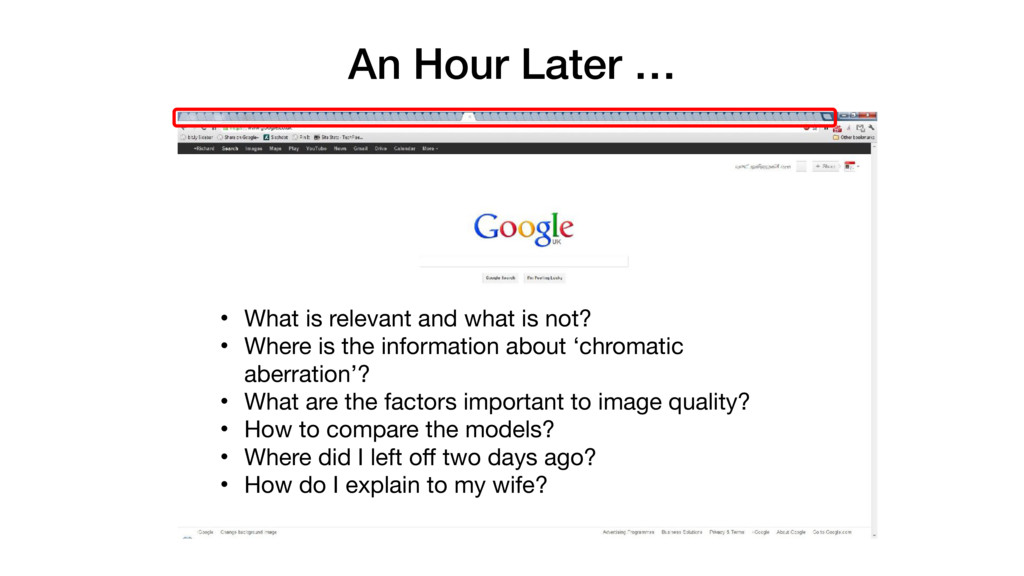 An Hour Later … • What is relevant and what is ...